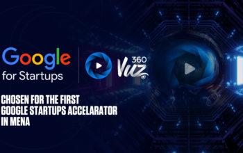 """تطبيق360VUZ ينضم الى برنامج """"مسرعة Google للأعمال الناشئة"""" الأول في المنطقة"""
