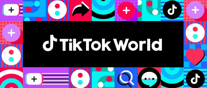 """تيك توك وورلد"""" خدمة مصممة لتمكين العلامات التجارية والمسوقين"""